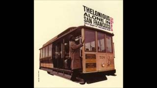 Download Thelonious alone in San Francisco - FULL ALBUM (1959) Video