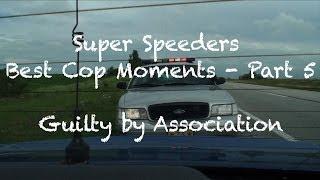 Download Guilty By Association, Best Cop Moments - Part 5 Video