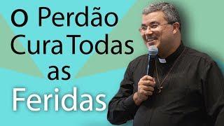 Download O Perdão cura todas as feridas - Pe. Roger Luis (07/11/14) Video