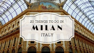 Download 20 Things to do in Milan Italy Travel Guide Video
