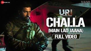 Download Challa (Main Lad Jaana) - Full Video | URI | Vicky Kaushal , Yami Gautam | Shashwat S, Romy & Vivek Video