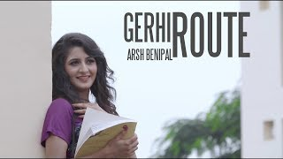 Download Latest New Songs 2016 | GERHI ROUTE || Aarsh Benipal || Gedi Route | New Punjabi Songs 2017 Video