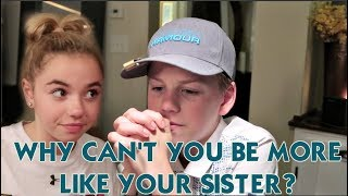 Download WHY CANT YOU BE MORE LIKE YOUR SISTER? Video