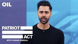 Download Oil | Patriot Act with Hasan Minhaj | Netflix Video
