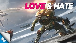 Download Titanfall 2 | Love & Hate Video