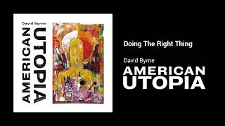 Download David Byrne - Doing The Right Thing Video