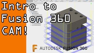 Download Fusion 360 Basic CAM Tutorial! FF53 Video