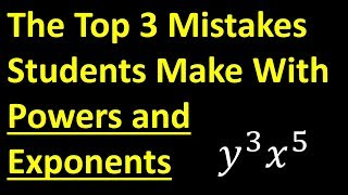Download Top 3 Mistakes Students Make With Powers and Exponents - MUST KNOW! Video