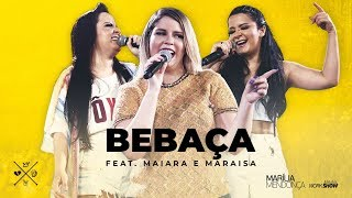 Download Marília Mendonça - BEBAÇA feat. Maiara e Maraisa Video