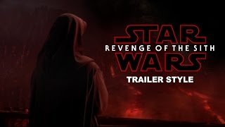 Download Star Wars Revenge of the Sith Trailer (The Last Jedi Style) Video