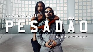 Download IZA - Pesadão (Participação especial Marcelo Falcão) Video