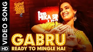 Download Gabru Ready To Mingle Hai (Full Official Video Song )| Happy Bhag Jayegi | Diana Penty, Mika Singh Video
