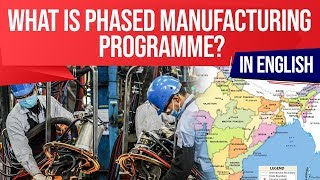 Download What is Phased Manufacturing Programme? Global electronics manufacturing value chain & India Video