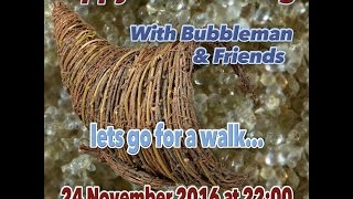 Download Bubbleman and friends Thanksgiving ″″ lets go for a walk″ show Video