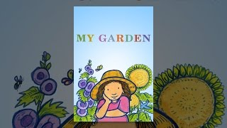 Download My Garden Video