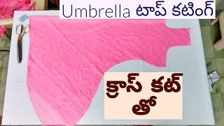 Download Umbrella Top Cutting In Telugu With Cross Cutting Method|| Dress Top Cutting Video