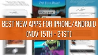 Download Best new apps for iPhone and Android (Nov 15th - 21st) Video