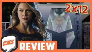 Download Supergirl Season 2 Episode 12 Review ″Luthors″  Cool Nerd Show Video