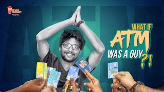 Download What If ATM Was A Guy?! | Chai Bisket Video