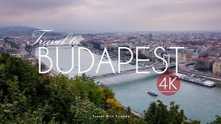 Download Travel to Budapest, Hungary in 4K Video