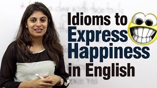 Download Idioms to express happiness in English - Free Advance English lesson Video