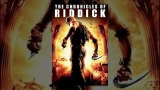 Download The Chronicles of Riddick (Theatrical) Video