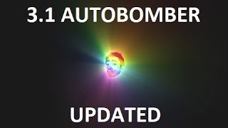 Download 3.1 Autobomber Update: Map Farmer Video