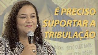 Download É preciso suportar a tribulação - Frantieska Rangel (23/03/17) Video