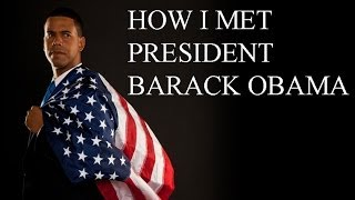 Download How I Met President Barack Obama Video
