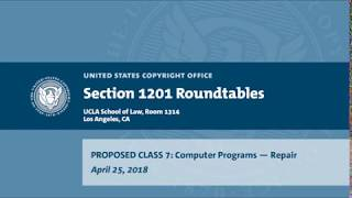 Download Seventh Triennial Section 1201 Rulemaking Hearings: Los Angeles, CA (April 25, 2018) - Prop. Class 7 Video