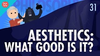 Download Aesthetics: Crash Course Philosophy #31 Video