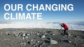 Download Our Changing Climate Video
