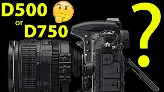 Download NIKON vs. NIKON! Which CAMERA BODY to buy NOW, D500 or D750? Video