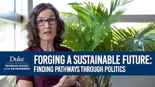 Download Forging a Sustainable Future: Megan Mullin on finding pathways through politics Video