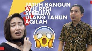 Download JATUH BANGUN AYU REGI SEBELUM ULANG TAHUN AQILAH! Video
