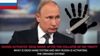 Download RUSSIA ACTIVATES 'DEAD HAND' AFTER THE COLLAPSE OF INF TREATY Video