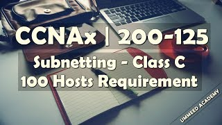 Download 17 - CCNA in Hindi | 200-125 | Subnetting | Class C | 100 Hosts Video