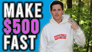 Download How To Make $500 Today FAST! [Starting Off Broke] Video