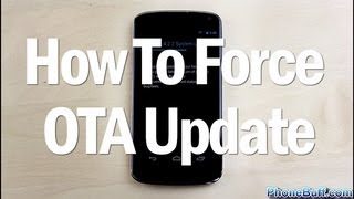 Download How To Force An OTA Update On Android Video