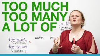 Download Basic English Grammar - TOO MUCH, TOO MANY, A LOT OF Video