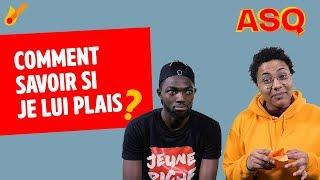 Download ASQ - Comment savoir si je lui plais ? ft Nadjélika & Sacko Video