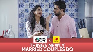 Download FilterCopy | Things Newly Married Couples Do | Ft. Shriya Pilgaonkar and Veer Rajwant Singh Video