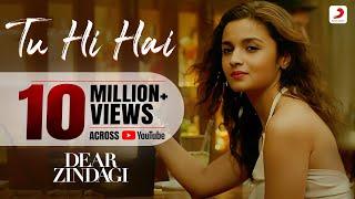 Download Tu Hi Hai - Dear Zindagi | Gauri S | Alia | Shah Rukh | Amit | Kausar M | Arijit S Video
