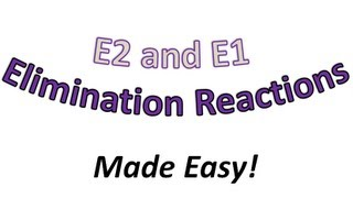 Download E2 and E1 Elimination Introduction Part 1 - Why is it Important? - Organic Chemistry Video