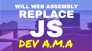 Download WIll Web Assembly Replace Javascript in 2018 Video