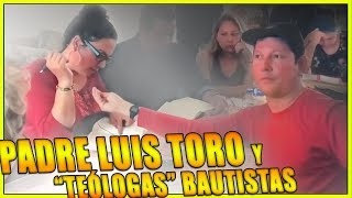 "Download Padre Luis Toro y ""teólogas"" bautistas Video"