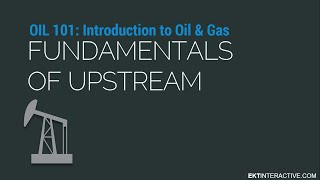 Download Fundamentals of Upstream Oil and Gas Video