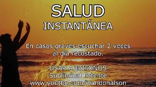 Download SALUD INSTANTÁNEA - SUBLIMINAL POTENTE Video