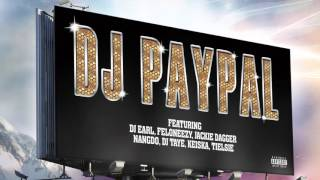 Download DJ Paypal - 'We Finally Made It (feat. DJ Earl)' Video