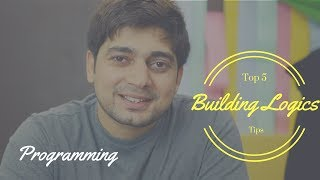 Download 5 tips to improve logic building in programming Video